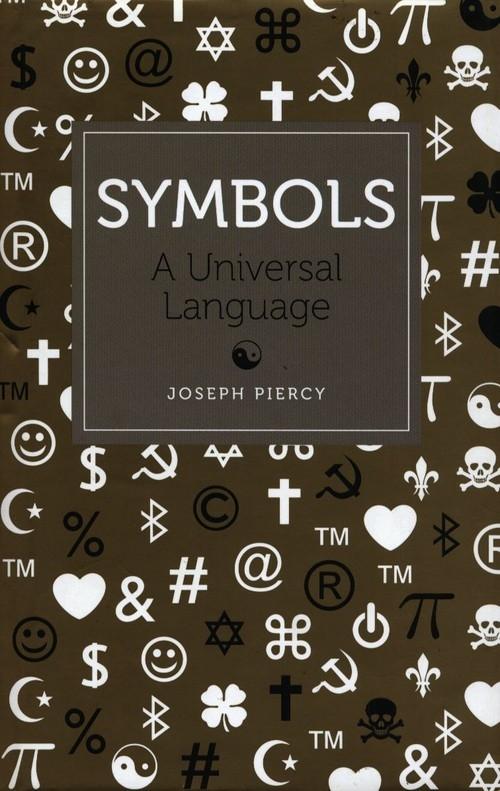 Symbols A Universal Language Piercy Joseph