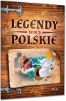 Legendy polskie - tom 3