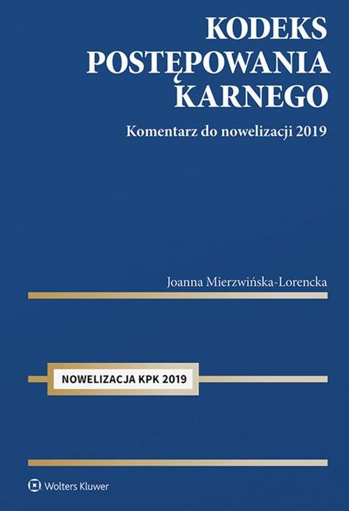 Kodeks postępowania karnego Mierzwińska-Lorencka Joanna