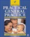 Practical General Practice 3ed Andrew Polmear, Alex Khot