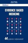 Evidence Based Medicine 44 pytania i odpowiedzi