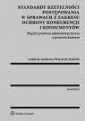Standardy rzetelności postępowania w sprawach z zakresu ochrony konkurencji i Jasiński Wojciech