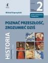 Poznać przeszłość zrozumieć dziś 2 PodręcznikLiceum technikum Kopczyński Michał