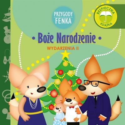 Przygody Fenka. Boże Narodzenie Dominika Gałka