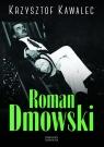 Roman Dmowski Biografia