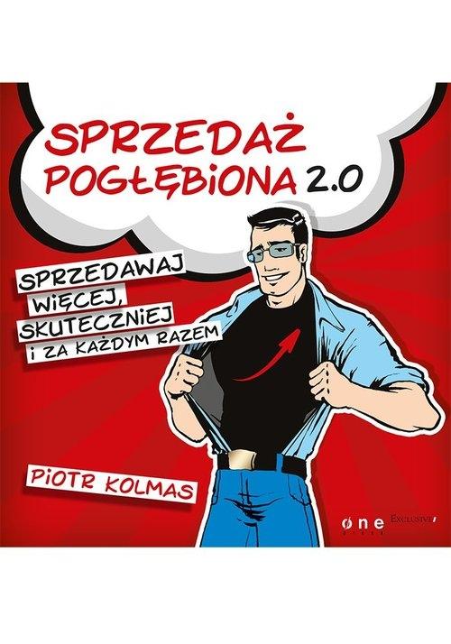 Sprzedaż pogłębiona 2.0 Kolmas Piotr