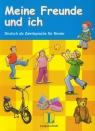 Meine Freunde und Ich Lehrerhandreichungen z płytą CD Deutsch als Kniffka Gabriele, Benati Rosella, Sieber Traudel, Siebert-Ott Gesa