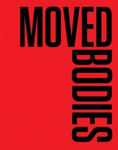 Moved Bodies. Choreographies of Modernity praca zbiorowa