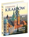 Tysiącletni Kraków Bujak Adam, Czyżewski Krzysztof