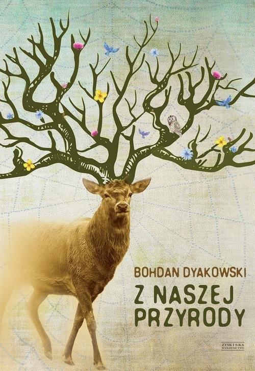 Z naszej przyrody Dyakowski Bohdan