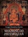 Wolność od przywiązań Norbu Czogjal Namkhai