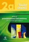 Świat chemii 2a Zeszyt przedmiotowo ćwiczeniowy Gimnazjum Lewandowska Dorota, Warchoł Anna
