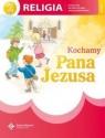 Kochamy Pana Jezusa 2 Religia podręcznikSzkoła podstawowa J.Szpet, D. Jackowiak
