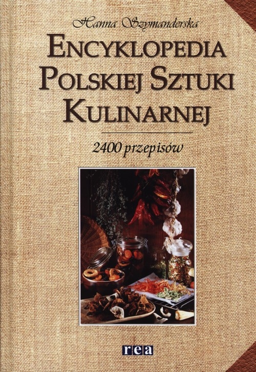 Encyklopedia Polskiej Sztuki Kulinarnej Szymanderska Hanna