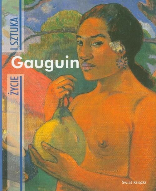 Gauguin Życie i sztuka Nicosia Fiorella