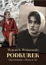 Podkurek Opowiadania z Beatą w tle Wiśniewski Wojciech