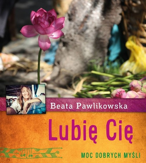 Lubię Cię Pawlikowska Beata