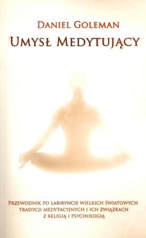 Umysł medytujący Daniel Goleman