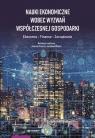 Nauki ekonomiczne wobec wyzwań współczesnej gospodarki