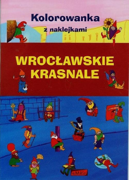 Wrocławskie krasnale Kolorowanka z naklejkami