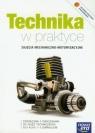Technika w praktyce 1-3 Zajęcia mechaniczno-motoryzacyjne Podręcznik