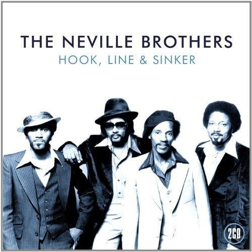 Hook Line & Sinker Neville Brothers