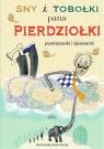 Sny i tobołki pana PierdziołkiPowtarzanki i śpiewanki