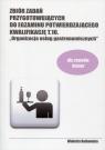 Zbiór zadań przygotowujących do egzaminu potwierdzającego Kwalifikację T.10 Rutkowska Wioletta