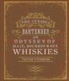 The Curious Bartender: an Odyssey of Malt, Bourbon Tristan Stephenson