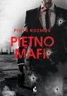 Piętno mafii Rozmus Piotr