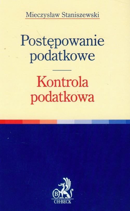 Postępowanie podatkowe Kontrola podatkowa Staniszewski Mieczysław