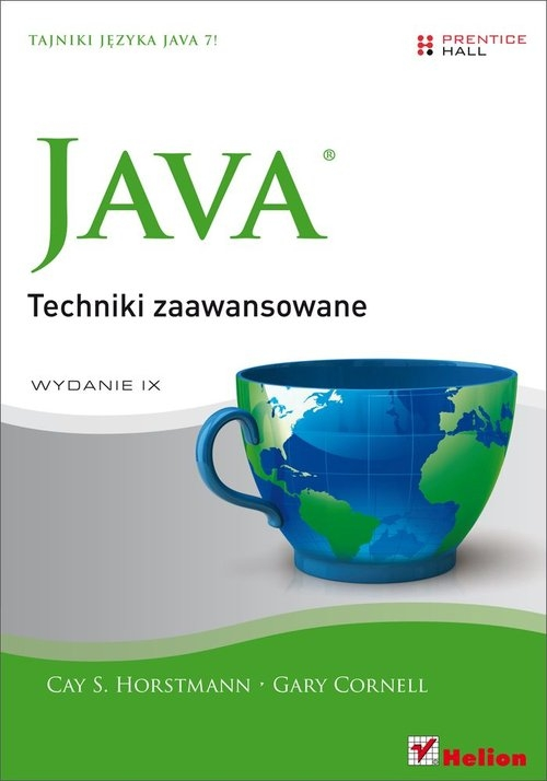 Java Techniki zaawansowane Horstmann Cay S., Cornell Gary