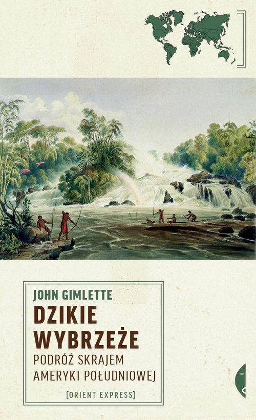 Dzikie Wybrzeże Gimlette John