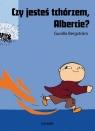 Czy jesteś tchórzem, Albercie?