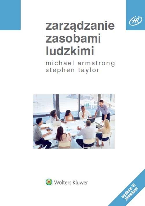 Zarządzanie zasobami ludzkimi Armstrong Michael,Taylor Stephen