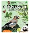 Wojciech Gil opowiada o drzewach i ich mieszkańcach Gil Wojciech