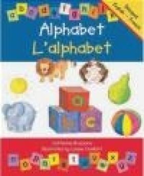 Alphabet/l'Alphabet French-English Edition Catherine Bruzzone