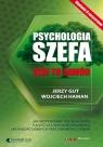 Psychologia szefakieszonkowe Gut Jerzy, Haman Wojciech