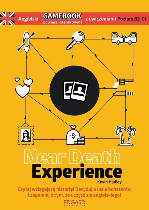 Angielski Gamebook z ćwiczeniami Near Death Experience Hadley Kevin