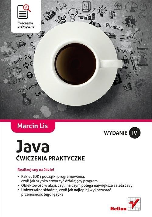 Java. Ćwiczenia praktyczne. Marcin Lis