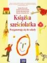Książka sześciolatka Przygotowuję się do szkoły Doroszuk Stenia, Gawryszewska Joanna, Hermanowska Joanna