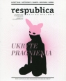 Res publica nowa 2/2017 Daje do myślenia Ukryte pragnienia