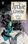Archie Greene Tom 3 Archie Greene i zaklęcie kruka Everest D.D.