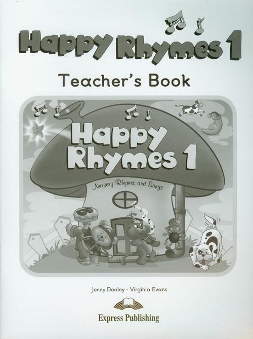 Happy Rhymes 1 Teacher's Book Dooley Jenny, Evans Virginia