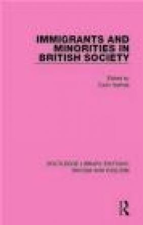 Immigrants and Minorities in British Society