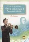 W krainie muzyki Notatnik muzyczny 3 Twórcy muzyki i ich dzieła Zeszyt Kreiner-Bogdańska Agnieszka