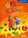 Gra w kolory 1 Ćwiczenia część 4 Szkoła podstawowa Mazur Barbara, Zagórska Katarzyna