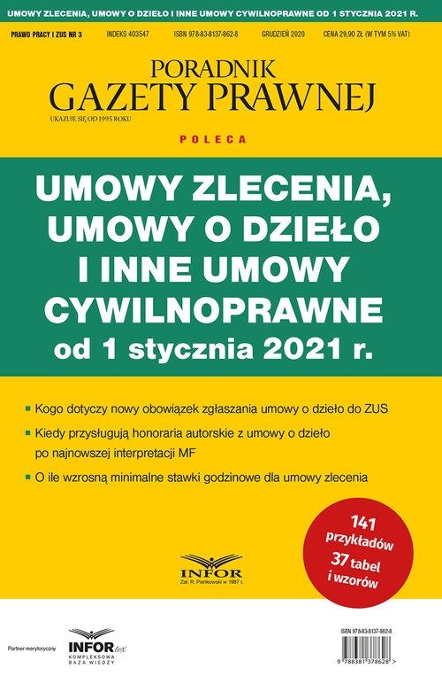 Umowy zlecenie, umowy o dzieło i inne umowy cywilnoprawne od 1 stycznia 2021 r.