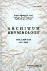 Archiwum kryminologii t. XXIX-XXX 2007-2008