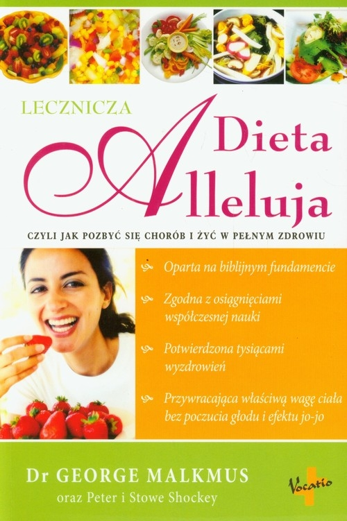 Dieta Alleluja lecznicza Malkmus George